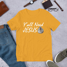 Load image into Gallery viewer, HPN Y'all Need Jesus (nut) - Short-Sleeve Unisex T-Shirt