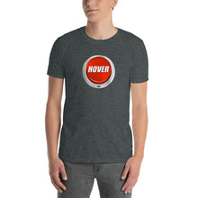 Load image into Gallery viewer, HPN Hover Button - Short-Sleeve Unisex T-Shirt
