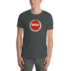 HPN Hover Button - Short-Sleeve Unisex T-Shirt