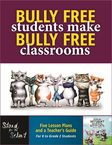 Bully Free Students Make Bully Free Classrooms Curriculum