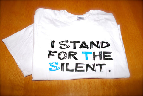 "White ""I Stand For The Silent"" Shirt"