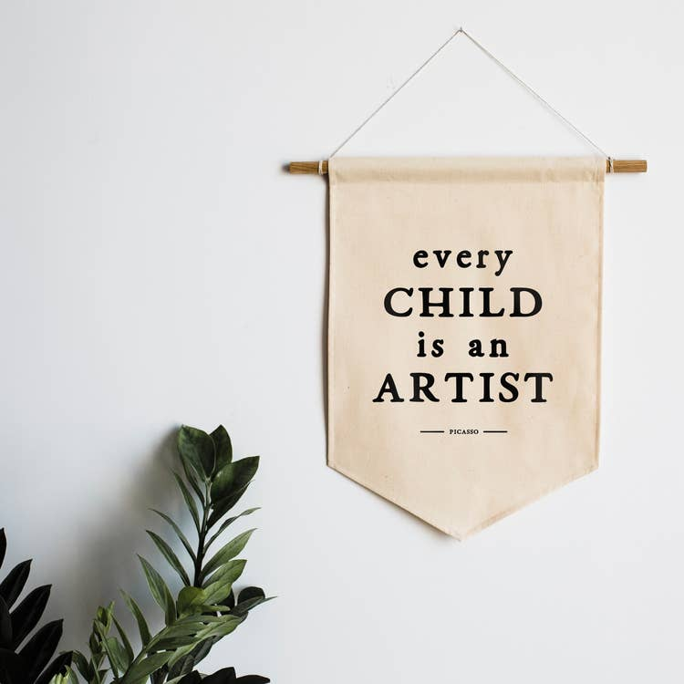 """Every Child Is an Artist"" Canvas Banner"