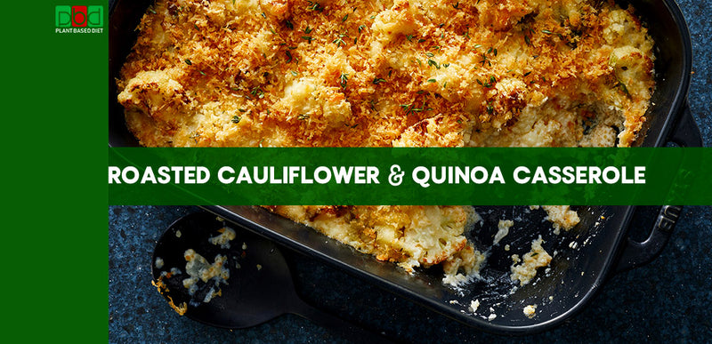 Roasted Cauliflower and Quinoa Casserole
