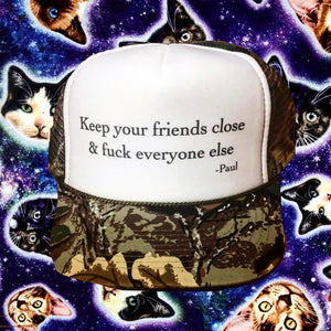 Keep Your Friends Close Trucker Hat
