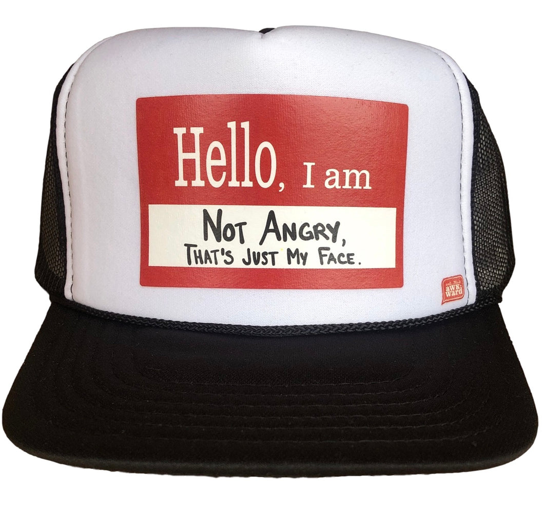 Not Angry Trucker Hat