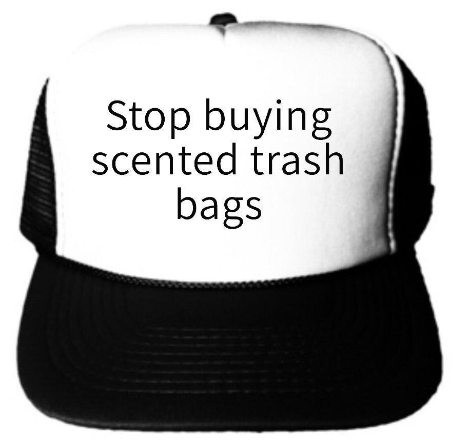 Scented Trash Bags Trucker Hat