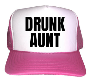 Drunk Aunt Trucker Hat