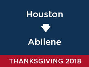 Thanksgiving-2018: Abilene FROM Houston
