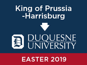 Easter-2019: Duquesne University FROM King of Prussia - Harrisburg