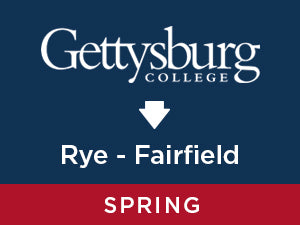 Spring-2020: Gettysburg TO Rye, NY - Fairfield, CT