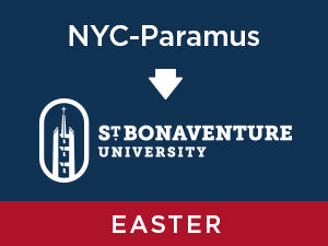 Easter-2020: St. Bonaventure FROM NYC - Paramus