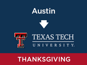 Thanksgiving-2019: Texas Tech FROM Austin
