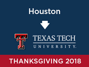 Thanksgiving-2018: Texas Tech FROM Houston