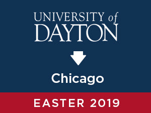 Easter-2019: University of Dayton TO Chicago