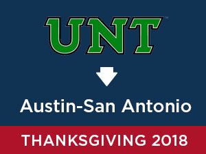 Thanksgiving-2018: University of North Texas TO Austin - San Antonio