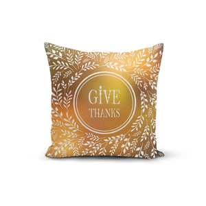 Give Thanks Pillow Cover