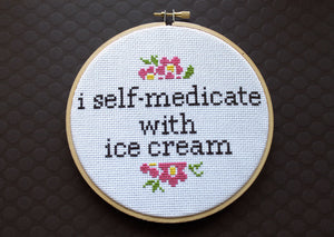 I Self-Medicate With Ice Cream Counted Cross