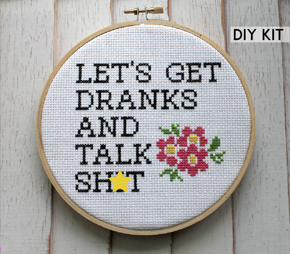 Let's Get Dranks and Talk Sh*t Counted Cross