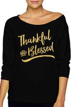Load image into Gallery viewer, Thankful & Blessed Slouchy Sweatshirt with Gold Glitter Print