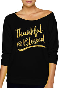 Thankful & Blessed Slouchy Sweatshirt with Gold Glitter Print