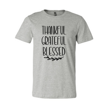 Load image into Gallery viewer, Thankful Grateful Blessed Shirt