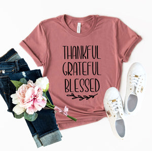 Thankful Grateful Blessed Shirt