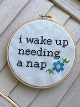 Load image into Gallery viewer, Wake Up Needing a Nap Counted Cross Stitch DIY KIT