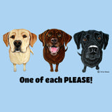 One of Each Labrador Please - Adult Unisex T-Shirt