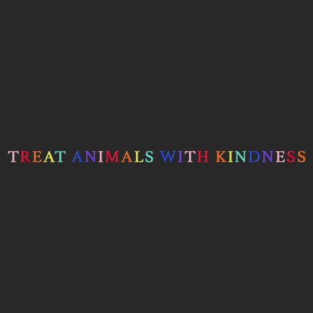 Treat Animals with Kindness - Adult Unisex Long Sleeve T-Shirt