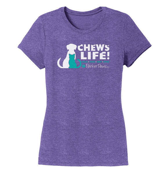 Parker Paws Chews Life - Women's Tri-Blend T-Shirt