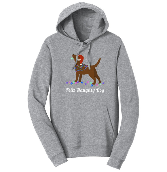 WCLRR | Feliz Naughty Dog Chocolate Lab Hoodie Sweatshirt