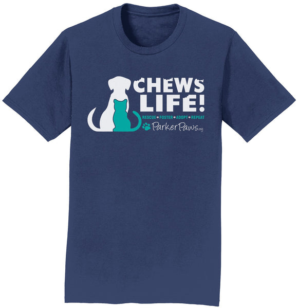 Parker Paws Chews Life - Adult Unisex T-Shirt