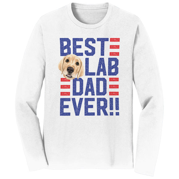 Best Lab Dad Ever - Long Sleeve T-Shirt - WCLRR Online Shop