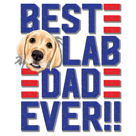 Best Lab Dad Ever - Adult Unisex Long Sleeve T-Shirt
