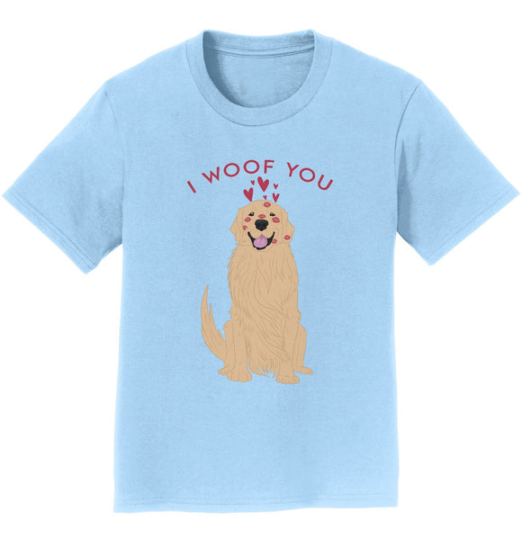 Golden Retriever I Woof You - Kids' Unisex T-Shirt
