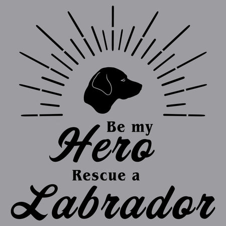 Be My Hero Rescue a Labrador - Adult Unisex Crewneck Sweatshirt