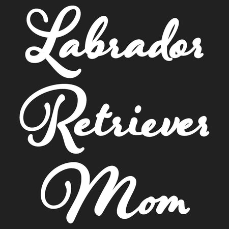 Labrador Retriever Mom - Script - Women's Fitted T-Shirt