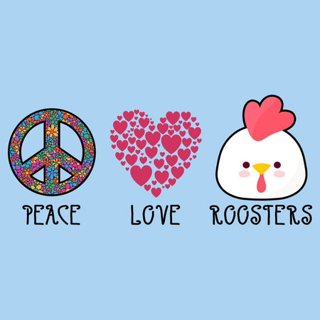 Peace Love Roosters - Kids' Unisex T-Shirt