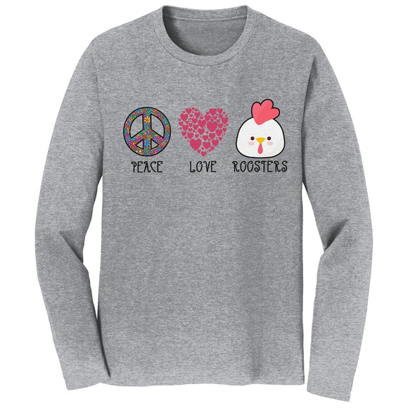 Peace Love Roosters - Adult Unisex Long Sleeve T-Shirt