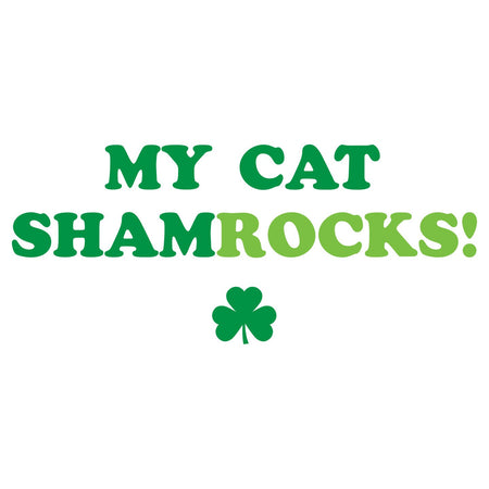 My Cat ShamRocks - Text - Women's Fitted T-Shirt