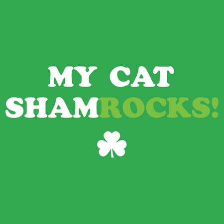 My Cat ShamRocks - Text - Adult Unisex T-Shirt
