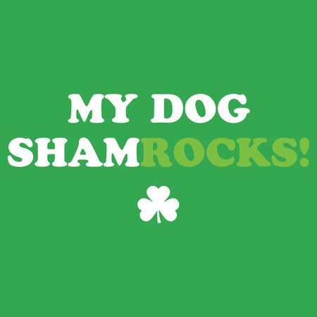 My Dog ShamRocks - Text - Adult Unisex T-Shirt