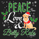 Peace Love and Belly Rubs - Women's V-Neck T-Shirt