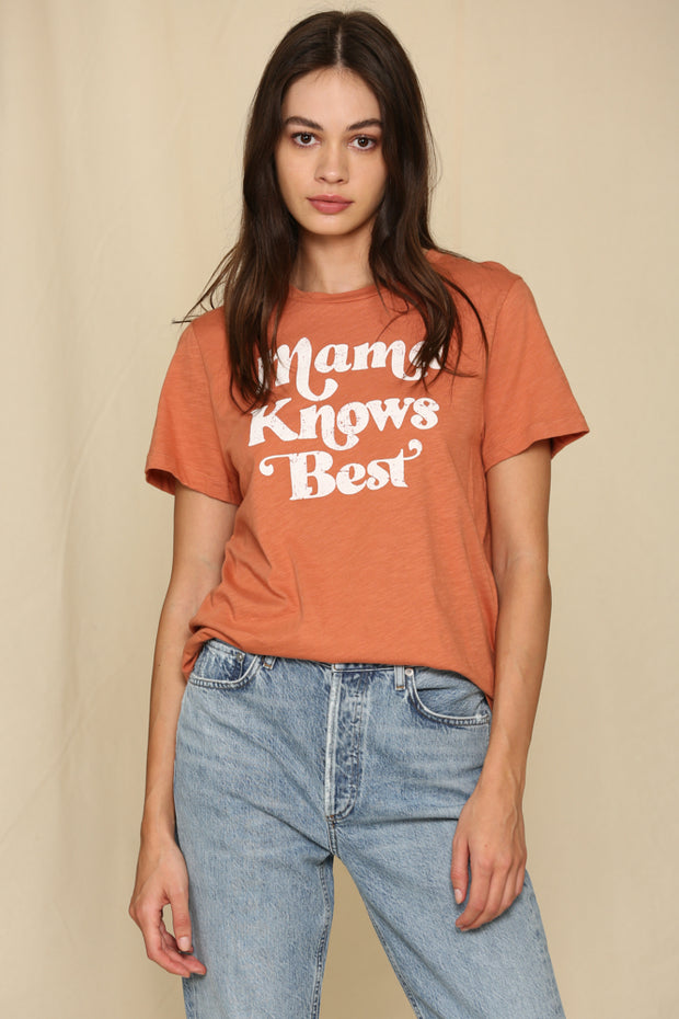 Mama Knows Best T-Shirt