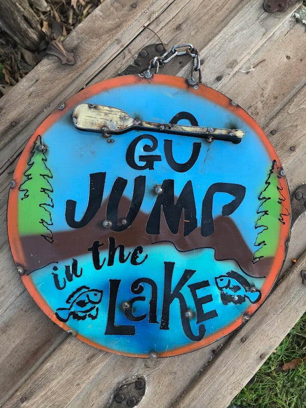 Jump In The Lake Small Sign