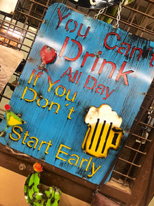 Drink All Day Metal Sign