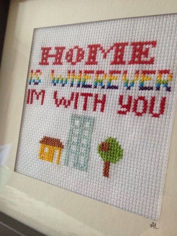 Cross Stitch Home Is Wherever I'm With You