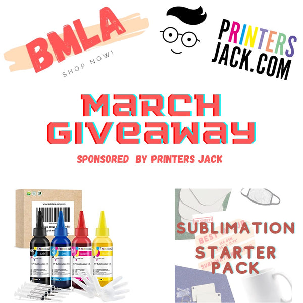 March GIVEAWAY - Sponsored by Printers Jack