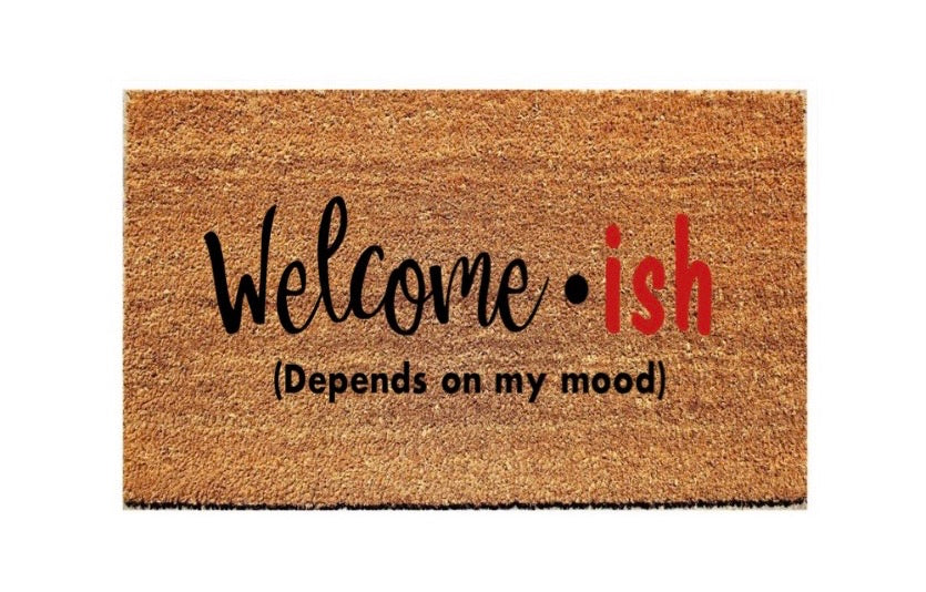 Welcome-ish Mat