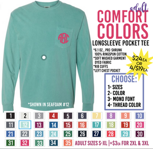 Personalized long sleeve, pocket, Comfort Colors shirts